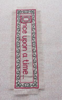 Once Upon A Time Cross Stitched Bookmark by stitchnmomma on Etsy, $7.50