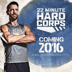 """Busy Beachbody weekend here! Not sorry to be sharing ways and tools to fitter and healthier you!!! #proudbeachbodycoach Tony Horton is back with 22 Hard Corps a no-nonsense boot-camp-butt-kicking fitness program launching in March 2016!  Each workout is a quick--and intense--total body drill designed to get you """"boot camp fit"""" in just 8 weeks. Super Trainer Tony Horton created this routine with basic simple PT moves that anyone can do. Each day of the program consists of a series of total…"""