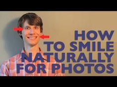 How to Smile Naturally for Photos--This is so much more than just a smiling tutorial! Must watch!