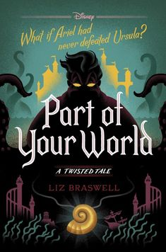 The Little Mermaid Fans Will Love This Cover Art and Excerpt From Part of Your World: A Twisted Tale