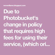 Due to Photobucket's change in policy that requires high fees for using their service, (which originally was free), my original post of this...