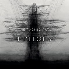 Editors Racing Rats Album Cover