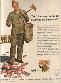 Curtis Candy Company - Baby Ruth WWII Chocolate Ads: Veterans Day