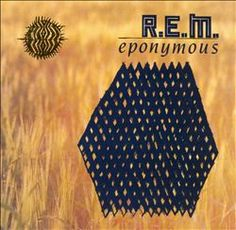 Eponymous by R.E.M (1983-1987)
