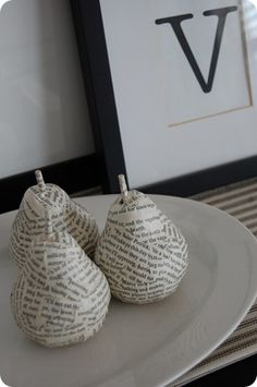 Anthro inspired pears. Mod Podge book pages onto plastic pears.