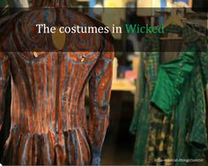 The costumes in Wicked