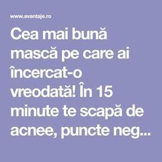 Cea mai bună mască pe care ai încercat-o vreodată! În 15 minute te scapă d… The best mask you have ever tried! In 15 minutes, you get rid of acne, blackheads, scars and wrinkles Beauty Best Masks, Rid, Good Things, Tattoo, Masks, Nice Asses, Tattoos, Tattos, A Tattoo