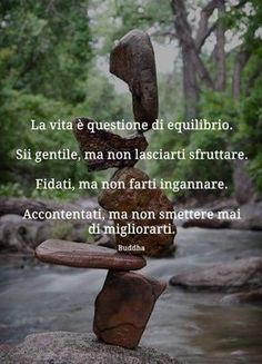 Words Quotes, Me Quotes, Good Morning Texts, Italian Quotes, Osho, Positive Vibes, Quotes To Live By, Quotations, Inspirational Quotes