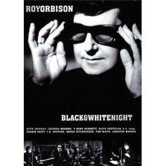 Roy Orbison: Black & White Night (Amazon Instant Video)  http://www.rereq.com/prod.php?p=B000Q38KK8  B000Q38KK8