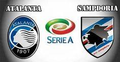 Atalanta vs Sampdoria: Predictions & Betting Tips, Match Previews Italian Serie A Sunday, 22 January 2017
