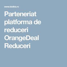 Parteneriat platforma de reduceri OrangeDeal Reduceri