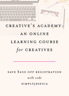 Creative's Academy An Online Creative Course for Entrepreneurs brought to you by Stationery Academy | Save $450 off your registration with code SIMPLYJESSICA of Simply Jessica Marie