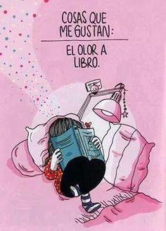 Que otros se jacten de las páginas que han escrito,  yo me enorgullezco de las que he leído. - J.L. Borges