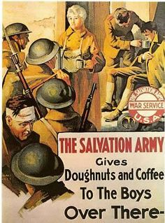 Lovely historical posters from the Salvation Army of Lassies handing out free doughnuts to the soldiers. #NDD