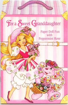 "For a Sweet Granddaughter Paper Doll Greeting Doll ""Paper Doll Fun with Peppermint Rose""  Peppermint Rose paper doll card his is an American Greeting Card number 300B 100 – 13X"
