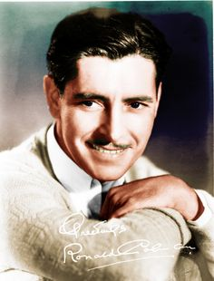 "ronaldcolmans: "" ""He had a face that was photographically perfect; his eyes, the way the light entered them, the bones, the skin."" - George Cukor on Ronald Colman "" Hollywood Actor, Golden Age Of Hollywood, Vintage Hollywood, Classic Hollywood, Ronald Colman, Star Wars, Classic Movie Stars, Iconic Movies, British Actors"