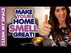 7 Ways to Make Your Home Smell Fresh and Clean! DIY Air Fresheners - Must Watch Video House Smell Good, House Smells, Cleaners Homemade, Diy Cleaners, Diy Cleaning Products, Cleaning Hacks, Cleaning Cloths, Cleaning Services, Diy Hacks