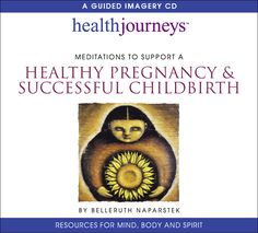 Meditations to Support a Healthy Pregnancy & Successful Childbirth