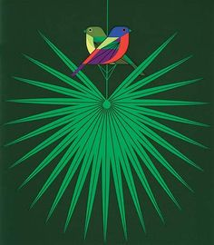 'Flamboyant Feathers' Charley Harper. I've been in love with his work for many years now, and no matter how much more I see, this one has remained my favourite.  Unfortunately I can't afford to buy it right now, but maybe one day :D (dream on cam)