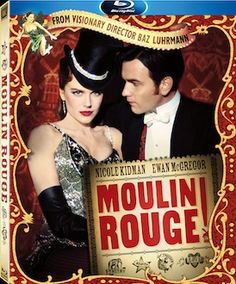 Moulin Rouge one of my favourite movies