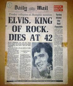 Elvis Presley died on August 16, 1977 at age 42.