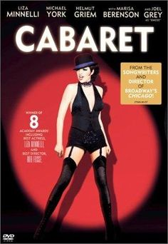 Cabaret - This film version of the play is outstanding.