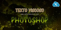 Texto Viscoso con Photoshop | PS Tutoriales