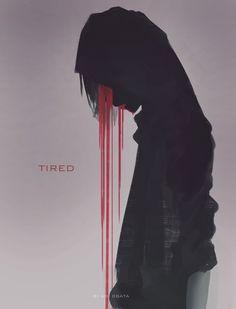 Man I know why you are tired! You are bleedimg like my shower, do you need help or being patch up i sugest a hospital for starters Art Manga, Manga Anime, Creepy, Boys Anime, Art Tumblr, Blood Art, Vaporwave, Dark Art, Dark Anime Art
