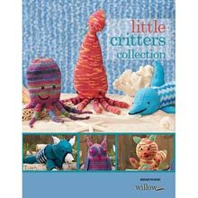 Little Critters—6 Knit Patterns eBook - Willow Yarns