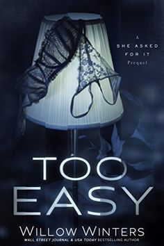 Too Easy by Willow Winters https://www.amazon.com/dp/B078735XXN/ref=cm_sw_r_pi_dp_U_x_qBtmAbTF88GMY