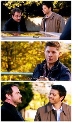 """Haha! Cas's face! :) """"You too Cas keep an eye on him."""""""