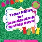 Here are some ideas/templates for your students to boost morale and raise spirits during standardized testing week. I always these treats on their ...