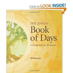 The Jewish Book of Days: A Companion for All Seasons [Hardcover]  Jill Hammer PhD (Author)