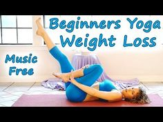 Beginners Yoga, Weight Loss Yoga Workout Class, 20 Minute Part 1 - No Music