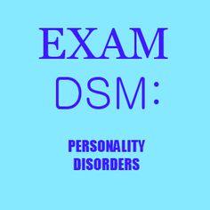 Exam DSM: Personality Disorders