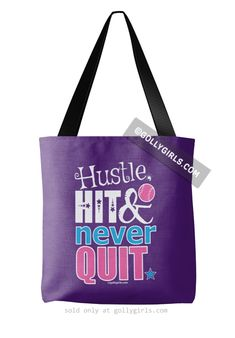 Hustle Hit Never Quit Softball Purple Tote Bag