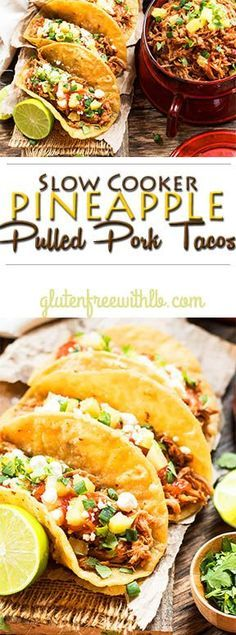 Gluten Free Slow Cooker Pineapple Pulled Pork Tacos | A dinner recipe for pulled pork that is made in the Crock Pot with a yummy Pineapple BBQ sauce.