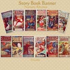 Make a Story Book Banner with 12 Mother Goose Nursery Rhymes panels.  There are 12 tipped in color plates by H.B. Matthews. This may be the first time they are seen together in over 95 years.  In the mid-late 1800's printers sold small packages of cards for reading.  --  hedgehogstudio in Discovery Bay, California