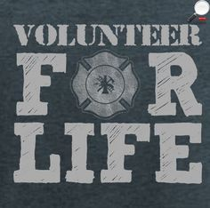 Volunteer For Life - Volunteer Firefighter Adult Shirt. Back pictured, front has a small maltese in the pocket area. $20.00 . Get your's today here: http://firefighterdesigns.ccwebstore.com/shop/view_product/Volunteer_For_Life______Copy_of_Adult_Premium_T?c=1066757&ctype=0&n=4955472&o=0