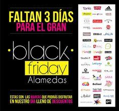 Faltan 3 días para el BLACK FRIDAY de marcas ALAMEDAS ! No te lo puedes perder un día lleno de fantásticos #DESCUENTOS !!! Alamedas CC #Piensaenti