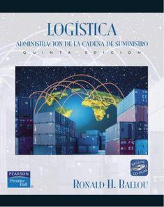 Título: Logística administración de la cadena de suministros / Autor: Ballou, Ronald H. / Ubicación: FCCTP – Gastronomía – Tercer piso / Código:  G 658.7882 B18