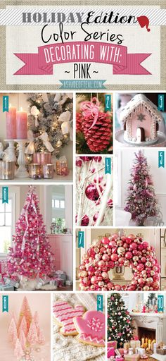 Holiday Color Series; Decorating with Pink. Pink holiday home decor   A Shade Of Teal