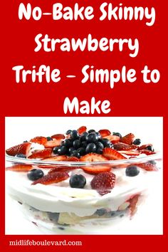This no-bake strawberry trifle recipe is perfect for the Fourth of July. And it's only 3 Weight Watchers Points Plus. Best Dessert Recipes, Ww Recipes, Sweets Recipes, Skinny Recipes, Dessert Ideas, 4th Of July Desserts, Fourth Of July Food, Trifle Desserts, Fun Desserts