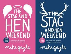 The Stag and Hen Weekend by Mike Gayle. $19.95. 416 pages. Author: Mike Gayle. Publication: May 1, 2012. Publisher: Hodder & Stoughton (May 1, 2012)