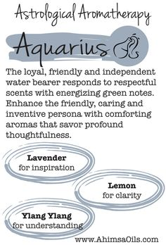 Astrological Aromatherapy for Aquarius - using essential oils to bring out your…