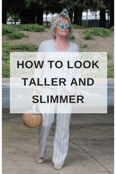 How to look taller and slimmer - A Well Styled Life® style tips to . - How to look taller and slimmer – A Well Styled Life® style tips to look taller and slimmer. Over 60 Fashion, Over 50 Womens Fashion, Fashion Tips For Women, Fashion Over 50, Fashion Advice, Look Fashion, Ladies Fashion, Older Women Fashion, Fashion Websites