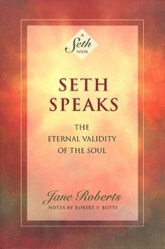 The Seth Books. The first time I hear about the Seth Books was in a audio book from Abraham-Hicks. The Seth Books are a collection of materials...