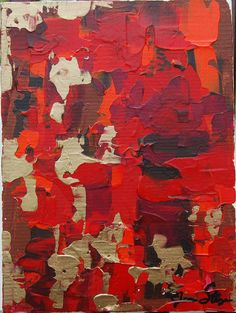 """Abstract Painting on Canvas panel """"A Study I""""- Ruby Red, Burgandy red, bright tangerine orange, berry red, chocolate brown."""