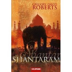 """Google Image Result for http://bookmunch.files.wordpress.com/2011/04/shantaram.jpg """"It does what any good book does, it takes over your life."""""""