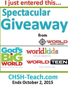 Enter to win on CHSH - http://www.christianhomeschoolhub.com/pt/World-News-Group-Giveaway-/wiki.htm